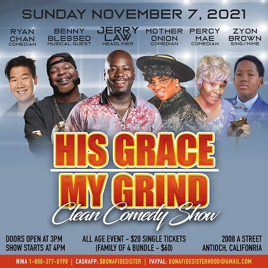 His Grace My Grind Comedy Show (The Final).png