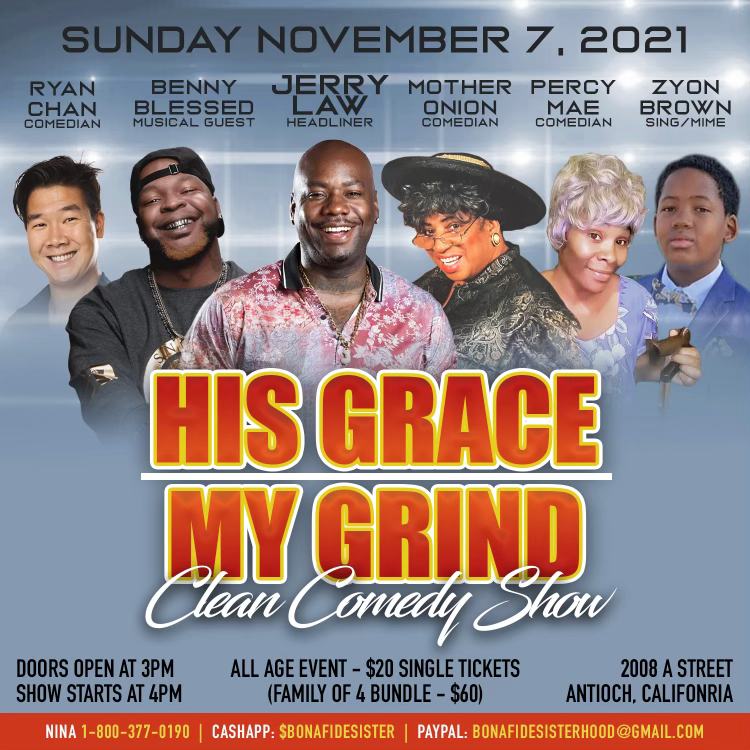 His Grace My Grind Comedy Show