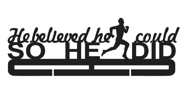 Running Medal Holder - He Believed