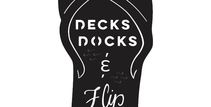 Decks Docks and Flip Flops