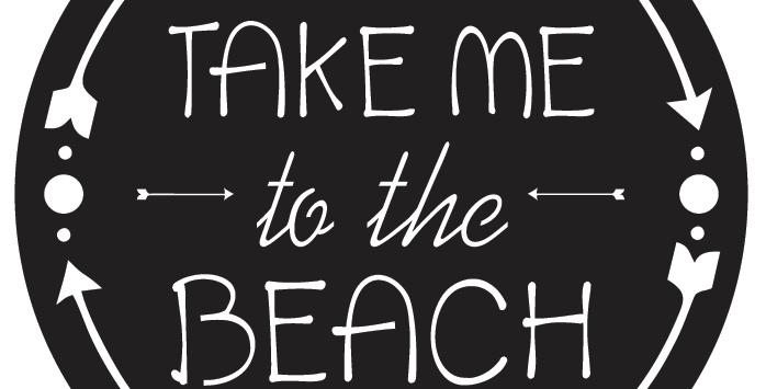 Take Me To The Beach