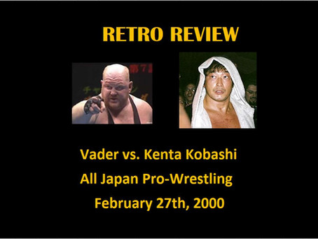 Retro Review: Vader v. Kenta Kobashi