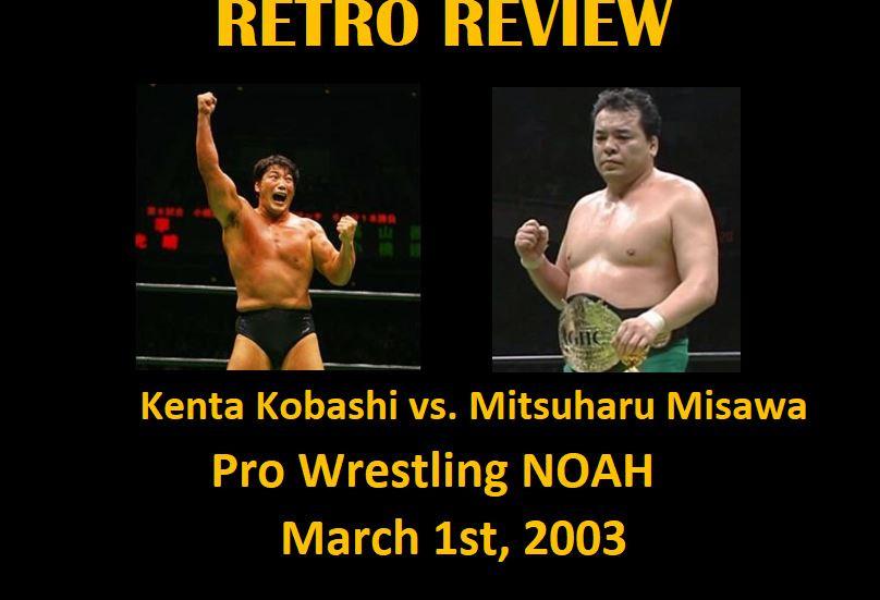 Retro Review: Kenta Kobashi vs. Mitsuharu Misawa