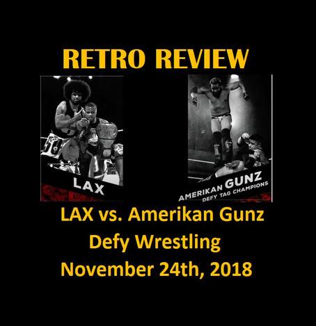 Retro Review: LAX vs. Amerikan Gunz