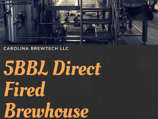 JUST THE WAY YOU WANT!               5BBL DIRECT FIRED BREWHOUSE