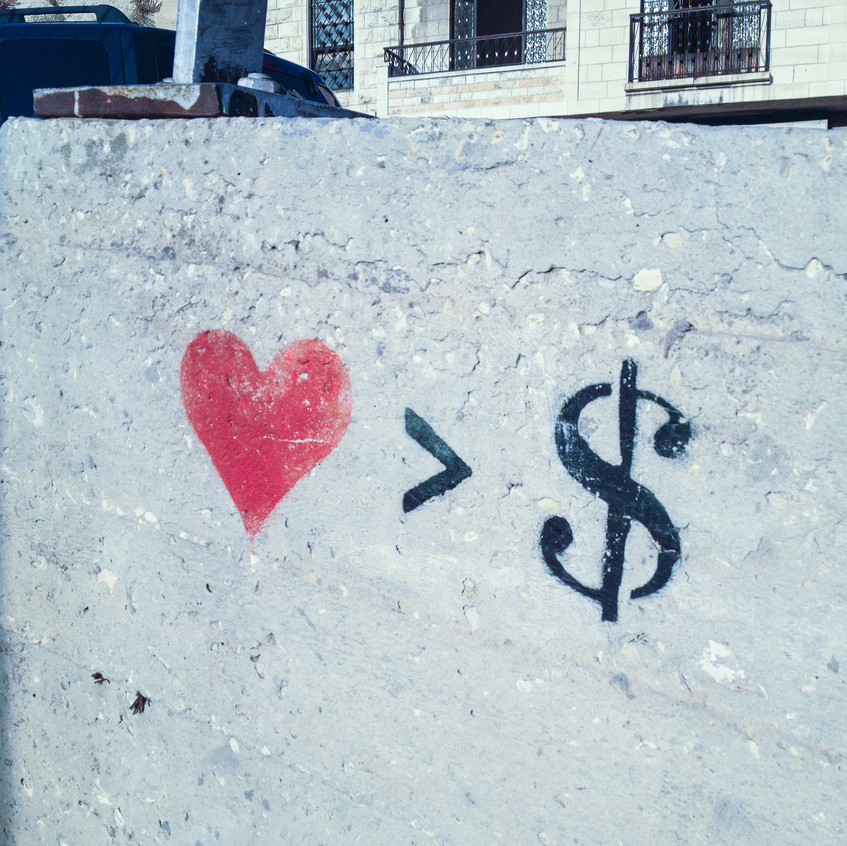 Love over Money.