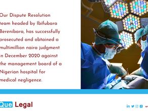 Medical Negligence - LawQue Dispute Resolution Team Secures Judgement