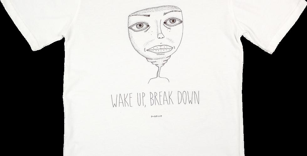 Wake Up, Break Down