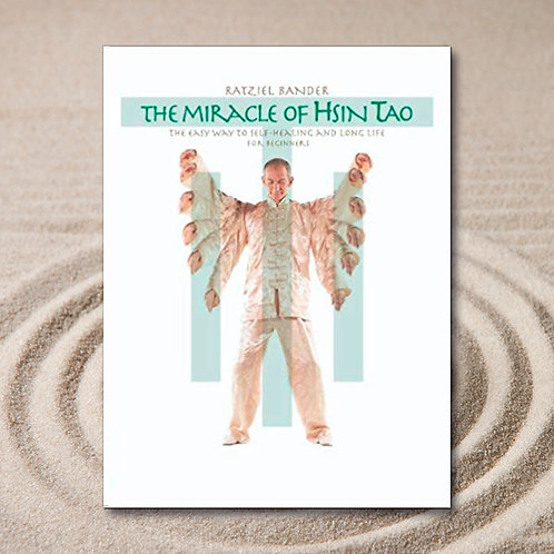 THE MIRACLE OF HSIN TAO, englisch