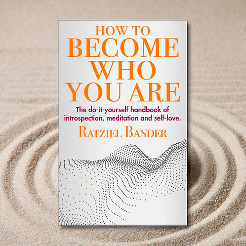 HOW TO BECOME WHO YOU ARE