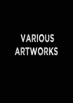 VARIOUS ARTWORKS.jpg