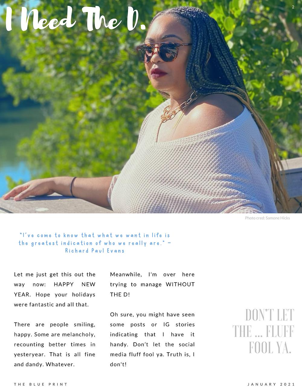 The Blue Print | January 2021| I Need The D.