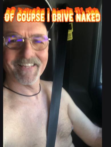 Yes! Thus the 'Naked Trucker'