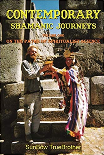 Contemporary Shamanic Journeys