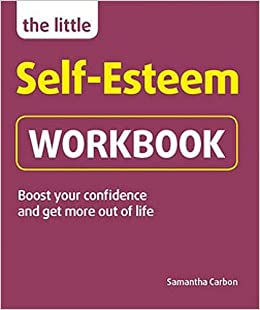 The Little Self-Esteem Workbook