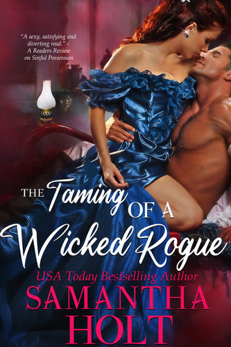 The Taming of a Wicked Rogue
