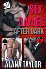 """""""I'd like us to play games. Sex games when it gets dark."""""""