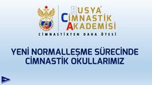 Yeni Normalleşme Sürecinde Cimnastik Okullarımız