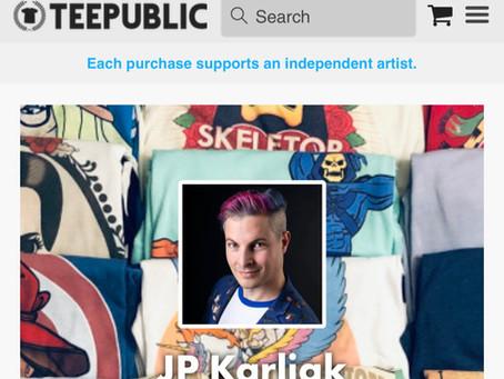 My TeePublic Store!
