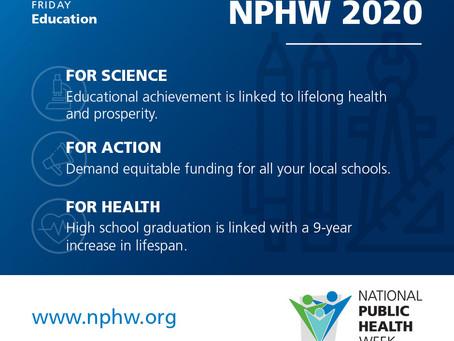 National Public Health Week: Education