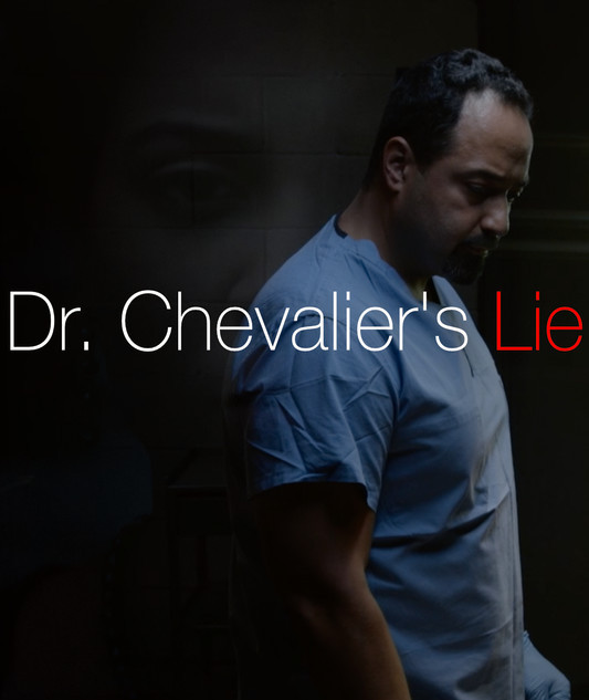 Dr. Chevalier's Lie