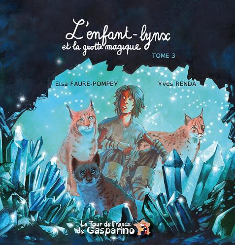 L'enfant-lynx et la grotte magique