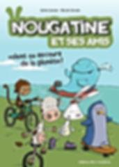 Bande dessiné de Nougatine et ses amis - Volent au secours de la planète !