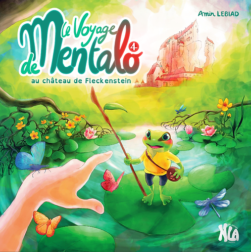 Le Voyage de Mentalo - 4 - Au château de Fleckenstein