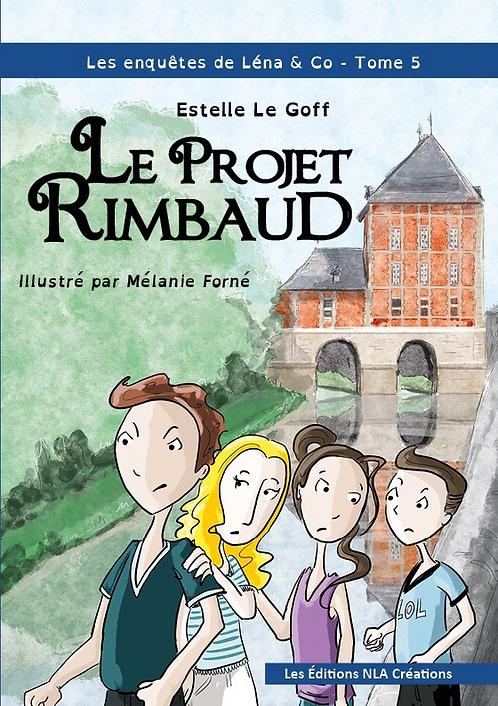 Le projet Rimbaud