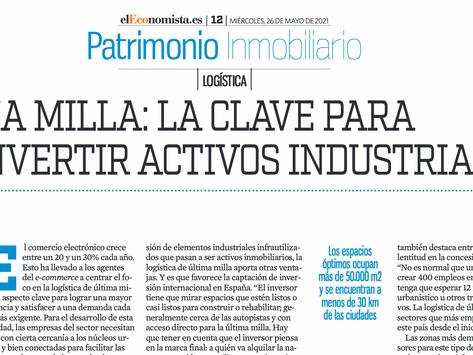 Última milla: la clave para reconvertir activos industriales (El Economista- 26/05/2021)