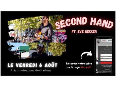 Second Hand ft. Eve BEKKER c'est vendredi 6 août au Bloc7! 😎