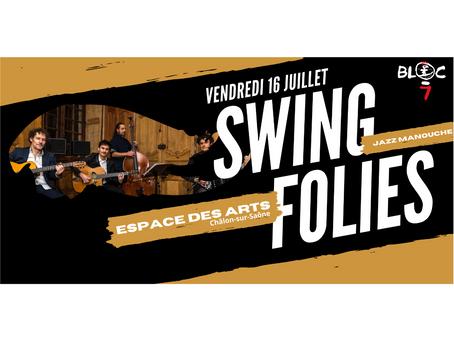 Swing Folies le 16 juillet à l'Espace Des Arts !! 🎙