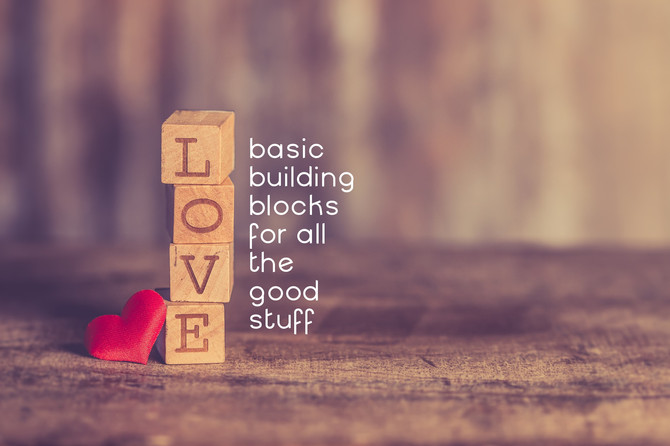 All the Good Stuff Begins With L-O-V-E