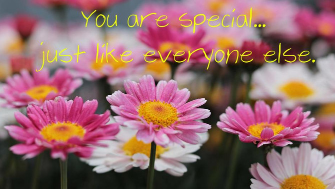 I Am Special Just Like You