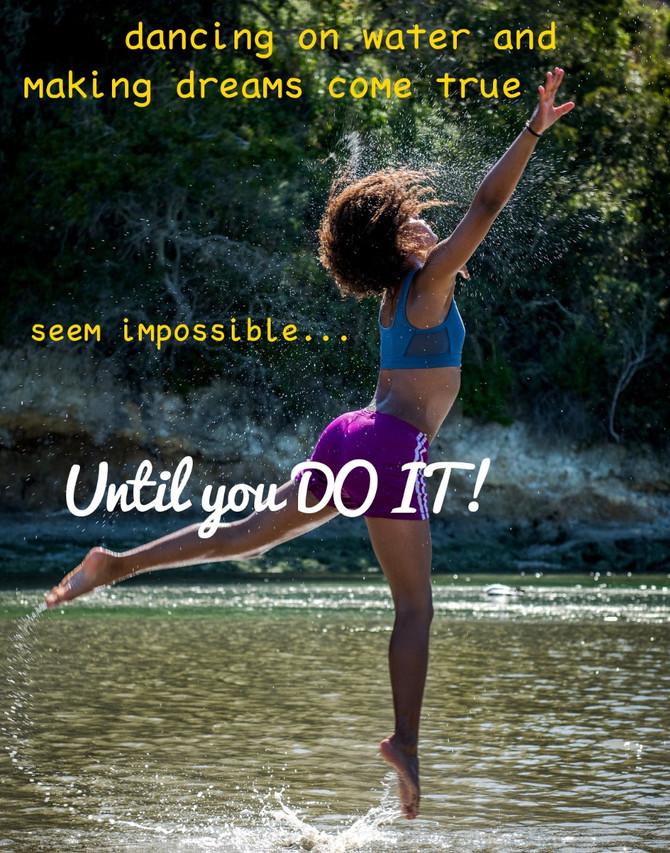It's Impossible Until It's Not