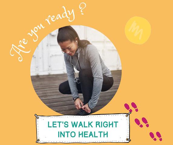Walk right into health!