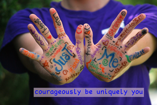 Courageously Be Uniquely You