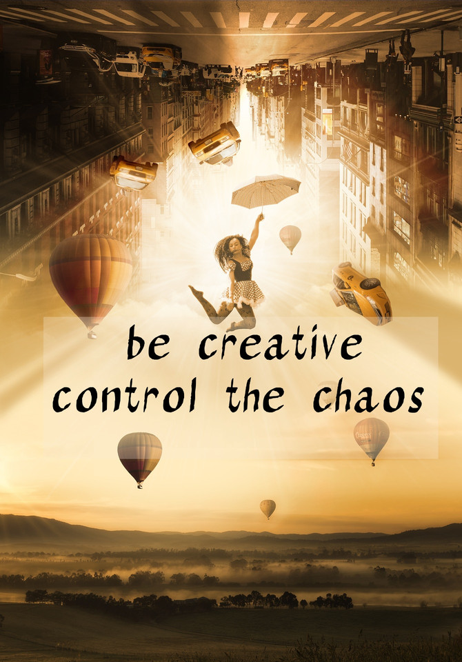 Creativity Over Chaos