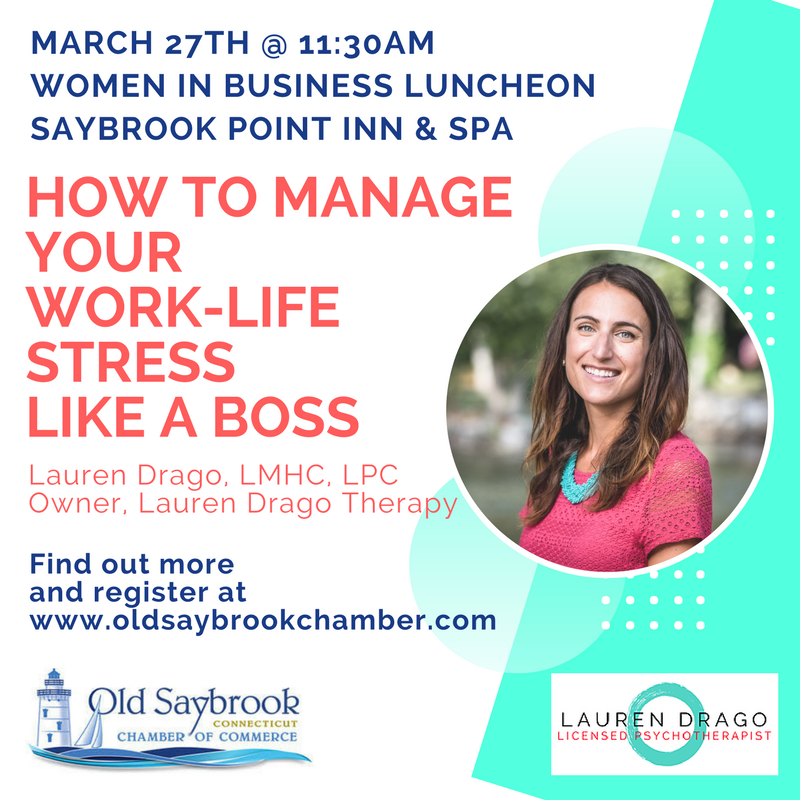 old saybrook chamber of commerce women in business Lauren drago therapist