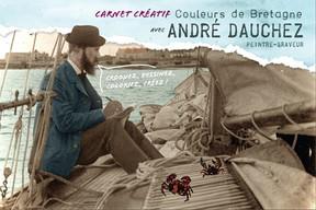Carnet créatif / Couleurs de Bretagne avec André Dauchez