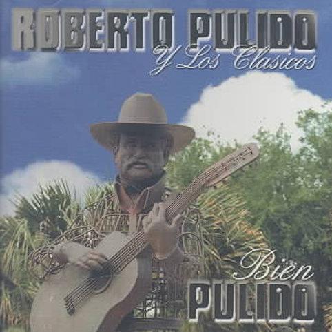 Roberto Pulido - Bien Pulido