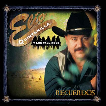 Elio Quintanilla y Los Tall Boys - Recuerdos