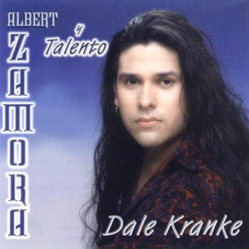 Albert Zamora - Dale Kranke