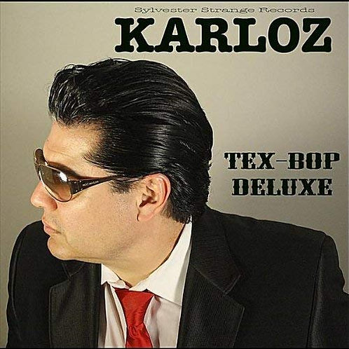 Karloz - Tex-Bop Deluxe