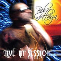 Bob Gallarza - Live in Session