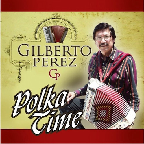 Gilberto Perez - Polka Time