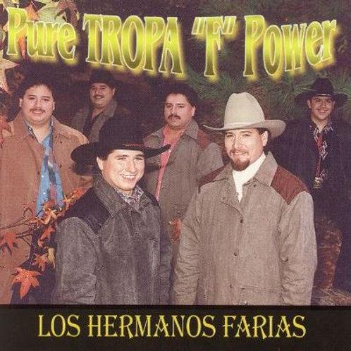 """Los Hermanos Farias - Pure Tropa """"F"""" Power"""