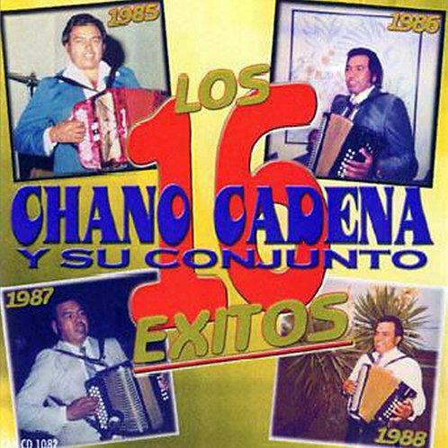 Chano Cadena y Su Conjunto - Los 16 Exitos