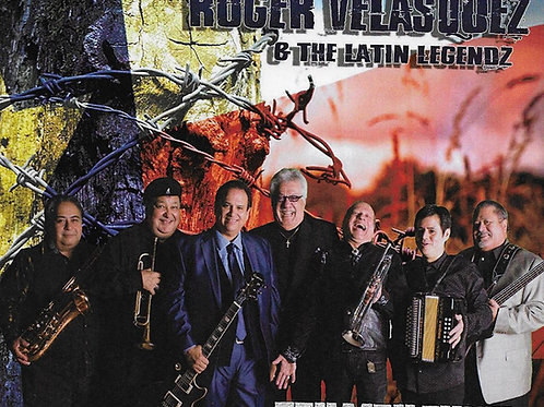 Roger Velasquez & The Latin Legendz - Tex Mex Funk