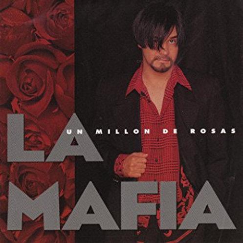 La Mafia - Un Million de Rosas